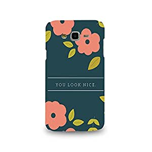 Mikzy You Look Nice Quote Printed Designer Back Cover Case for Samsung J7