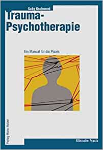 Trauma-Psychotherapie: Gaby Gschwend: 9783456840741: Amazon.com: Books
