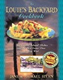 img - for The Louie's Backyard Cookbook : Irrisistible Island Dishes and the Best Ocean View in Key West (Paperback)--by Jane Stern [2009 Edition] book / textbook / text book