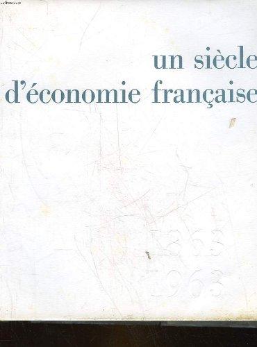 un-siecle-deconomie-francaise-1863-1963-le-credit-lyonnais