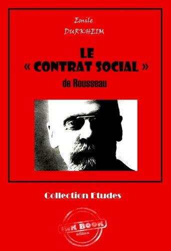 Couverture du livre Le « CONTRAT SOCIAL » de Rousseau