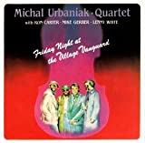 Quartet: Friday Night at the Village Vanguard by Michal Urbaniak