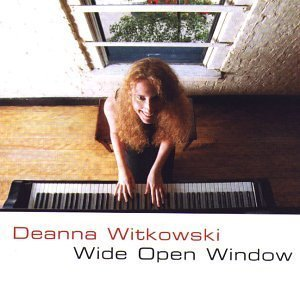 Wide Open Window by Witkowski, Deanna (2003) Audio CD by Deanna Witkowski