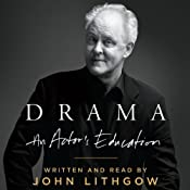 Drama: An Actor's Education | [John Lithgow]