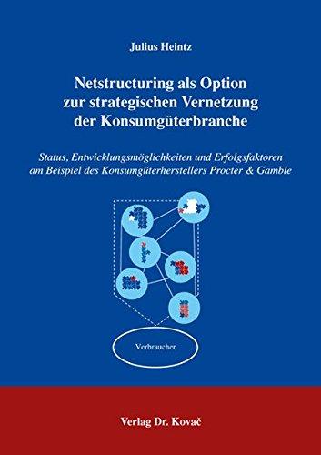 netstructuring-als-option-zur-strategischen-vernetzung-der-konsumguterbranche-status-entwicklungsmog