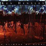 A Glimpse of Glory by Ken Hensley