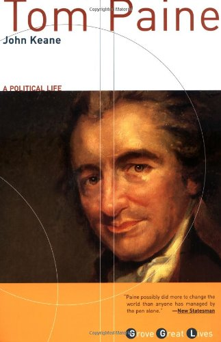 Tom Paine: A Political Life (Grove Great Lives)
