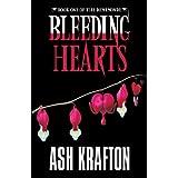 Bleeding Hearts: Book One of the Demimonde ~ Ash Krafton