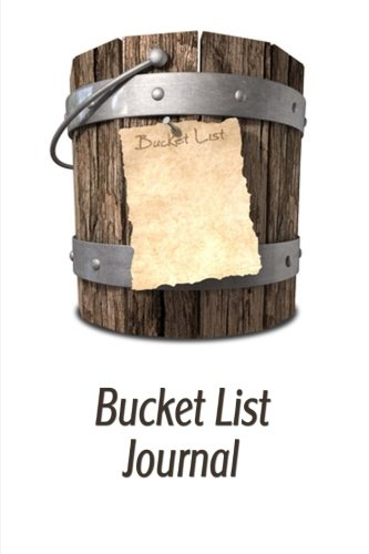 Bucket List Journal: A Place To Record Your Bucket List Ideas, Goals, Dreams & Deadlines in One Handy Notebook (Blank Journals)