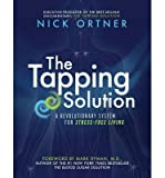 A Revolutionary System for Stress-Free Living The Tapping Solution (Paperback) - Common