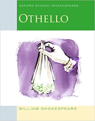 Othello: Oxford School Shakespeare (Oxford School Shakespeare Series) written by William Shakespeare