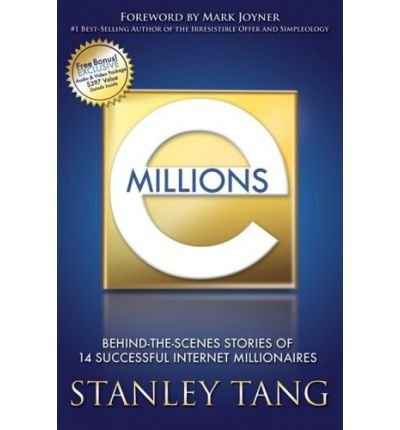 emillions-behind-the-scenes-stories-of-14-successful-internet-millionaires-author-stanley-tang-nov-2