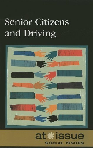 Senior Citizens and Driving (At Issue) by Tamara Thompson (2008-04-25)