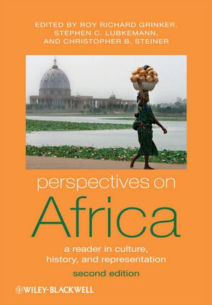 Perspectives on Africa: A Reader in Culture, History and...