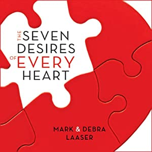 Seven Desires of Every Heart | [Mark Laaser, Debra Laaser]