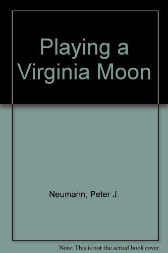 Playing a Virginia Moon