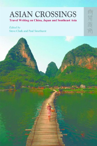 Asian Crossings: Travel Writing on China, Japan