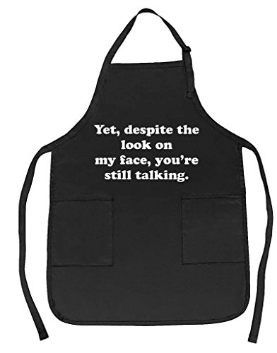 Funny Guy Mugs Yet Despite The Look On My Face Apron