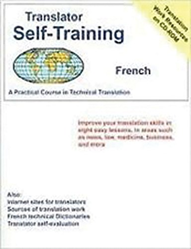Translator Self-Training Program, Spanish: A Practical Course in Technical Translation (Translators Self-Training)