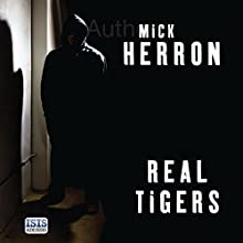 Real Tigers Audiobook by Mick Herron Narrated by Seán Barrett