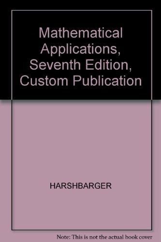 Mathematical Applications, Seventh Edition, Custom Publication