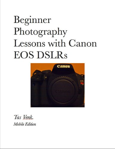 Beginner Photography Lessons with Canon EOS DSLRs - Mobile Edition