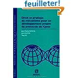 Droit et pratique du mécanisme pour un développement propre du protocole de Kyoto