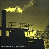 My Band's Better Than Yours By Rock of Travolta (2001-08-13)