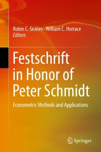 William C. Horrace  Robin C. Sickles - Festschrift in Honor of Peter Schmidt