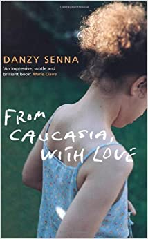 danzy sennas caucasia essay The ineradicable color-line: danzy senna's he used it two more times to bookend an essay in the los angeles review of books, 6671 sunset.