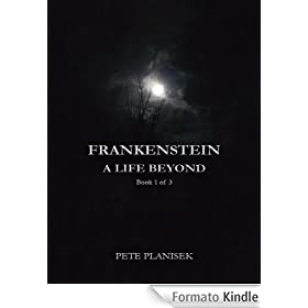 Frankenstein A Life Beyond
