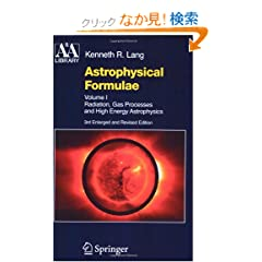 Astrophysical Formulae (Astronomy and Astrophysics Library)