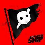 Abandon Ship [Explicit]
