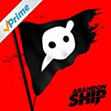 Abandon Ship [Explicit]