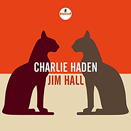 Charlie Haden & Jim Hall - Charlie Haden - Jim Hall