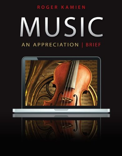 Music: An Appreciation, 7th Brief Edition