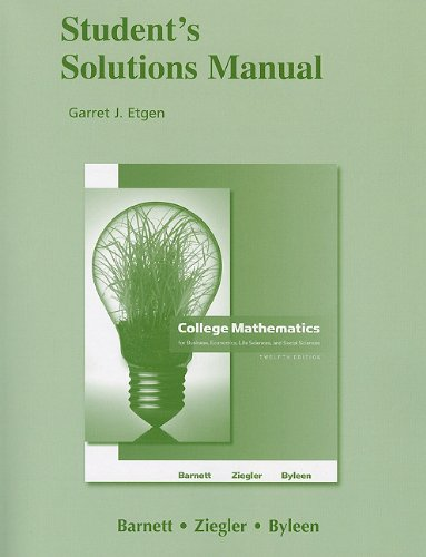 Student Solutions Manual for College Mathematics for...