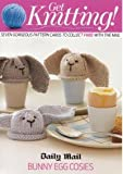 Debbie Bliss Knitting Pattern, Bunny Egg Cosies, to Cover a Medium to Large Egg Debbie Bliss Daily Mail