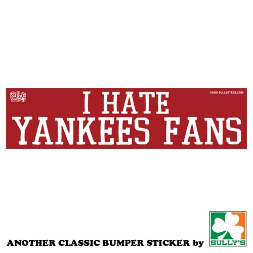 I Hate Yankees Fans (Red) Sticker front-517096