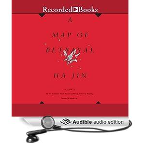 A Map of Betrayal - A Novel - Ha Jin