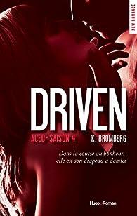 Driven Saison 4 Aced par Bromberg