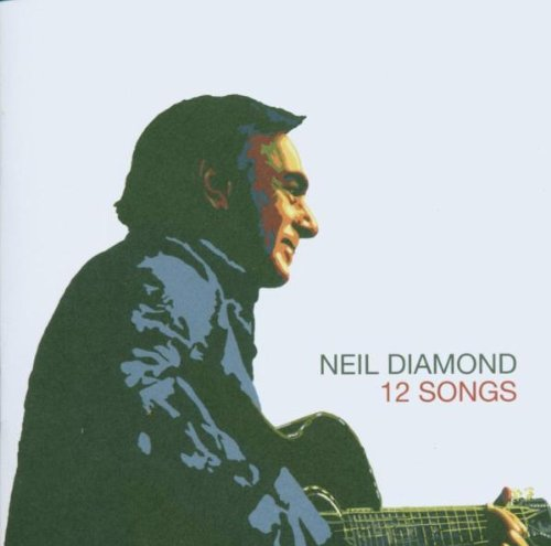Neil Diamond-12 Songs-CD-FLAC-2005-Mrflac Download