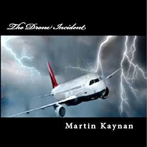 The Drone Incident | [Martin Kaynan]