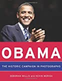 img - for Obama: The Historic Campaign in Photographs book / textbook / text book