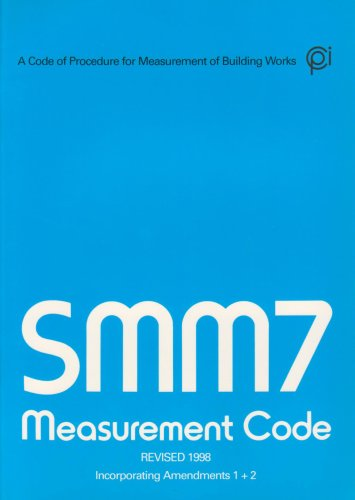 SMM7: Standard Method of Measurement of Building Works