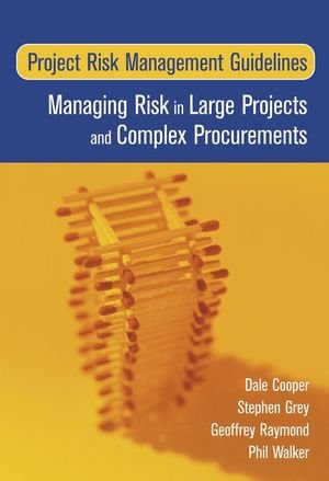 Project Risk Management Guidelines: Managing Risk in...