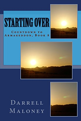 Starting Over: Countdown to Armageddon, Book 8