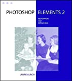 img - for Photoshop Elements 2 Restoration and Retouching book / textbook / text book