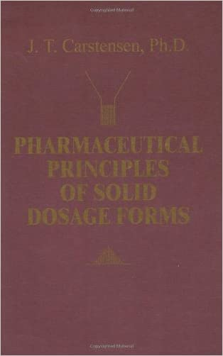 Pharmaceutical Principles of Solid Dosage Forms