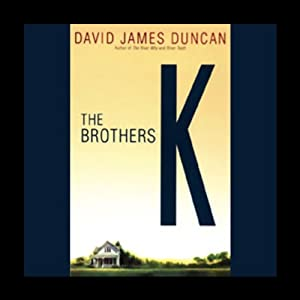 The Brothers K | [David James Duncan]
